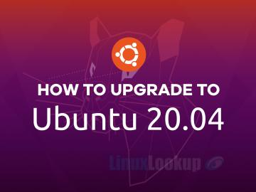 HowTo Upgrade Ubuntu 18.04 LTS or 19.10 To Ubuntu 20.04 LTS